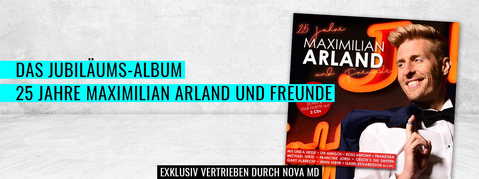 """Das Jubiläums-Album """"25 Jahre Maximilian Arland und Freunde"""""""