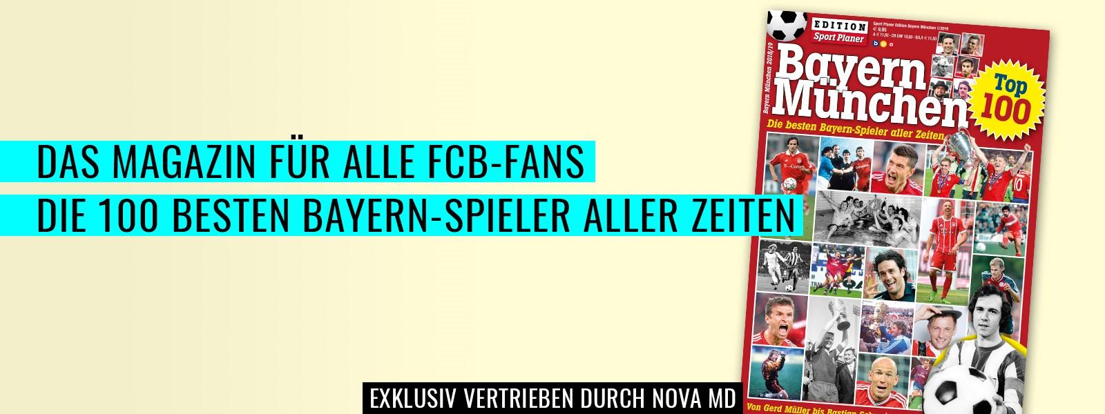 Das Magazin: Die besten 100 Bayern-Spieler aller Zeiten
