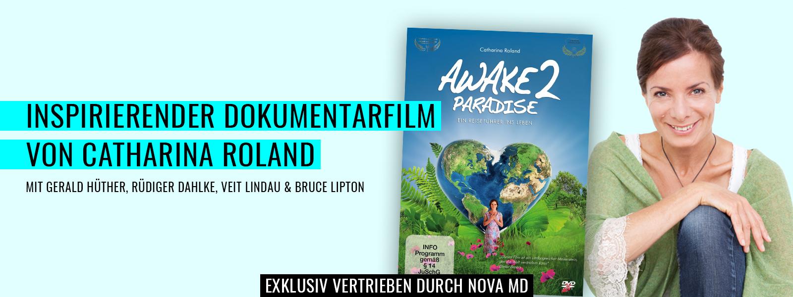 "Dokumentarfilm von Catharina Roland: ""Awake 2 Paradise"""