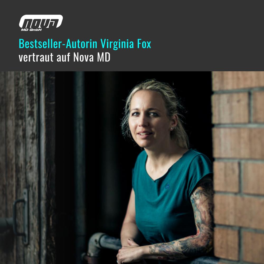 Bestseller-Autorin Virginia Fox vertraut auf den Service von Nova MD